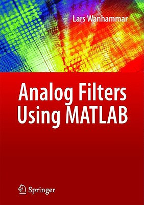 Analog Filters Using MATLAB By Wanhammar, Lars